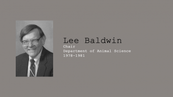 10. Ranson Leland (Lee) Baldwin V, Chair of Department of Animal Science, 1978 - 1981.
