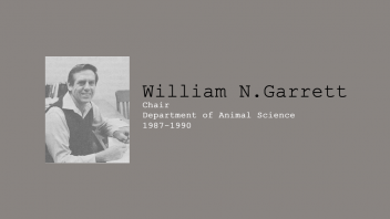 13. William N. Garrett, Chair of Department of Animal Science, 1987-1990.