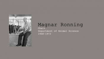 8. Magnar Ronning, Chair of Department of Animal Science, 1968 - 1973.